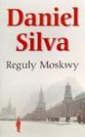Reguły Moskwy - Daniel Silva