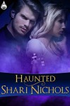 Haunted - Shari Nichols