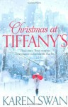 Christmas at Tiffany's by Swan, Karen (2011) Paperback - Karen Swan