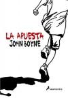 La apuesta - John Boyne