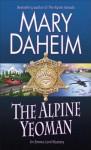 The Alpine Yeoman: An Emma Lord Mystery - Mary Daheim