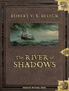 The River of Shadows (Chathrand Voyage) - Robert V. S. Redick, Michael Page