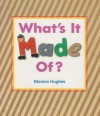 What's It Made Of? - Monica Hughes