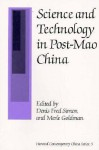 Science and Technology in Post-Mao China (Harvard Contemporary China Series) - Denis Fred Simon