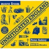 More From Unmitigated England - Peter Ashley