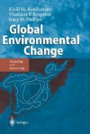 Global Environmental Change: Modelling and Monitoring - K. Ia Kondrat'ev, Vladimir F. Krapivin
