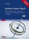 Bachelor-Trainer Physik: Aufgaben Und Fragen Mit Lasungen Zum Lehrbuch Von Tipler/Mosca Physik [With DVD] - David Mills, Michael Zillgitt, Michael Basler