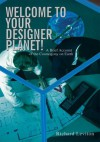 Welcome to Your Designer Planet! - Richard Leviton