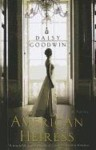 The American Heiress by Daisy Goodwin (Large Print, 8 May 2012) Paperback - Daisy Goodwin