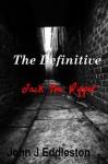 The Definitive Jack the Ripper - John Eddleston