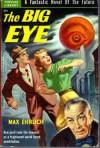 The Big Eye - Max Simon Ehrlich