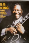 B.b. King Vital Blues Guitar - Creative Concepts Publishing, Richard Devinck