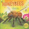 Honeybees: An Amazing Insect Discovery Book [With Sticker(s)] - Susan Ring, Kim King, James King