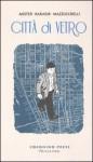 Città di vetro - Paul Auster, Paul Karasik, David Mazzucchelli