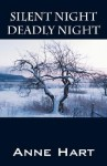 Silent Night Deadly Night - Anne Hart