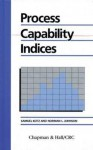 Process Capability Indices - Samuel Kotz, Norman Lloyd Johnson