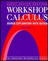 Workshop Calculus: Guided Exploration with Review, Volume 1 - Nancy Baxter Hastings, Priscilla Laws