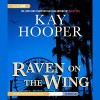 Raven on the Wing - Kay Hooper, Susan Boyce, Inc. Blackstone Audio