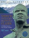 York's Adventures with Lewis and Clark: An African-American's Part in the Great Expedition - Rhoda Blumberg