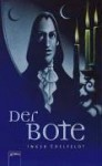 Der Bote - Inger Edelfeldt, Birgitta Kicherer
