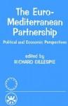 The Euro-Mediterranean Partnership - Richard Gillespie