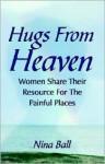 Hugs from Heaven - Nina Ball