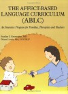 Affect Based Language Curriculum (Ablc): An Intensive Program For Families, Therapists And Teachers - Stanley I. Greenspan, Diane Lewis