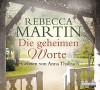 Die geheimen Worte - Rebecca Martin, Anna Thalbach