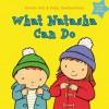 What Natasha Can Do. Sally Featherstone, Nicola Call - Sally Featherstone