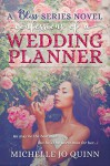 Confessions of a Wedding Planner (Bliss Series Book 1) - Michelle Jo Quinn
