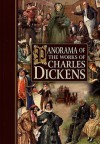 Panorama of the Works of Charles Dickens - chartwell books