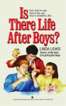 Is There Life After Boys? - Linda Lewis