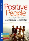 Positive People: A Self-Esteem Building Course for Young Children (Key Stages 1 & 2) - Tina Rae