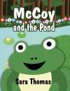 McCoy and the Pond - Sara Thomas