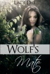 Wolf's Mate (Wolf's Mate Series Bundle) - Lacy Dae
