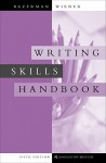 Writing Skills Handbook - Bazerman, Harvey S. Wiener