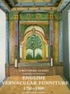 English Vernacular Furniture, 1750-1900 - Christopher Gilbert