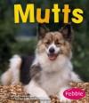Mutts (Pebble Books) - Jody Sullivan Rake, Jody Sullivan Rake