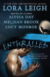 Enthralled - Meljean Brook, Alyssa Day, Lucy Monroe, Lora Leigh