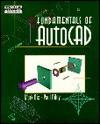 Fundamentals Of Auto Cad - Mark Dix, Paul Riley