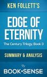 Edge of Eternity: by Ken Follett (The Century Trilogy, Book 3) | Summary & Analysis - Book*Sense
