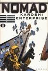 Karoshi Enterprise (Nomad, #5) - Jean-David Morvan, Sylvain Savoia, Philippe Buchet, Jean-Jacques Chagnaud, Yves Chagnaud