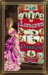 The Fair, Laudanum and Passion - Madeleine Swann