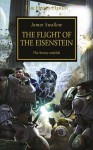 The Flight of the Eisenstein (The Horus Heresy) - James Swallow