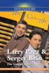 Larry Page and Sergey Brin: The Google Guys - Gail B. Stewart