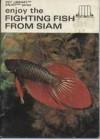 Enjoy the Fighting Fish from Siam - Gene Wolfsheimer