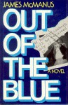 Out Of The Blue - James McManus
