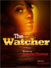 The Watcher - Brenda Thomas, Kevin Elliott
