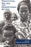 Traditions, Values, and Humanitarian Action - Kevin M. Cahill