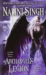Archangel's Legion (A Guild Hunter Novel) - Nalini Singh